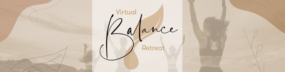 Virtual Balance Retreat 2021
